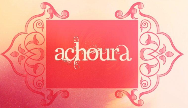 Achoura - Go Where When